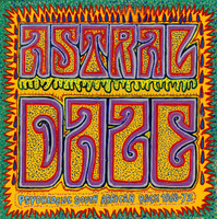 ASTRAL DAZE  - PSYCHEDELIC SOUTH AFRICAN ROCK 1968-1972 COMP LP