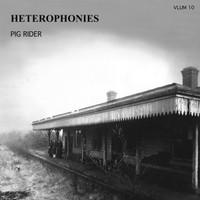 PIG RIDER   -Heterophonies  (1974 British psych folk rarity) LP