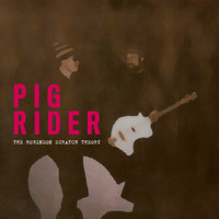 PIG RIDER - Robinson Scratch Theory (80s Brit psych GALACTIC RAMBLE fave)  DBL LP