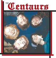 CENTAURS -From Canada to Europe (mid 60s Canadian garage punk)-  CD