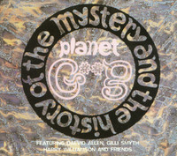 GONG   -THE HISTORY & MYSTERY (60s space rock cult fave) CD