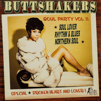 BUTTSHAKERS SOUL PARTY  Vol 11 (60s)  SOUL LOVER RHYTHM & BLUES NORTHERN SOUL -COMP LP