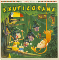 EXOTIC-O-RAMA + CD  -  VOL 2  Rare 45s from the 50s and 60s! COMP LP