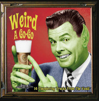 WEIRD A GO-GO  - VA  , Early obscure desperate Rock'n Roll-  COMP LP