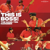 HANG-TEN HANGMEN  - This is Boss(High energy, guitar instro rock n roll) LP