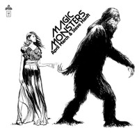 APRIL MARCH & STEVE HANFT  -Magic Monsters  (FRench flower Pop) DINGED  CORNER BARGAIN! 180 gram   LP