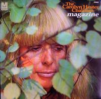 CAROLYN HESTER COALITION  -Magazine (1969 hippie psych fuzz) LP