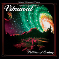VIBRAVOID   -Politics of Ecstasy (German psych heads Electric Prunes/Pink Floyd style!)   LP
