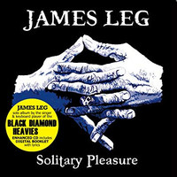 JAMES LEG -Solitary Pleasure  (BLACK DIAMOND HEAVIES blues-powered rock 'n' roll )  BLACK  VINYL  LP