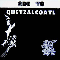 BIXBY, DAVE - ODE TO QUETZALCOATL  (legendary 60s Michigan private press loner folk-  LP