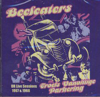 BEEFEATERS   - DR Live Sessions 67 & 68 (Danish garage legends) CD