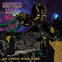 MOTHER MARS   - On Lunar Highlands (Aussie blues psych) CD