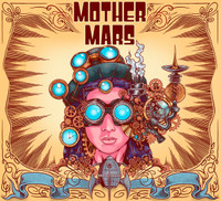 MOTHER MARS   - Steam Machine Museum (Aussie blues psych)  CD