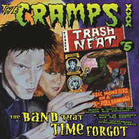 CRAMPS  -TRASH IS NEAT #5-THE BAND THAT TIME FORGOT-  LP