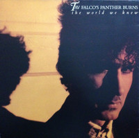 FALCO , TAV & THE PANTHER BURNS   - The World We Knew-   CD