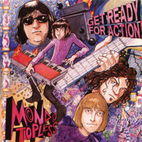 MONDO TOPLESS   - Get Ready for ACtion ( fuzz-drenched, organ-fueled garage mayhem )    CD