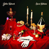 GLITTER WIZARD  -OPERA VILLAINS (metal? Stoner rock? Psych? Prog?)  CD