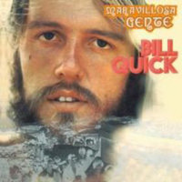 QUICK, BILL   -MARAVILLOSA GENTE (Hippie Acid folk  weirdness)  CD