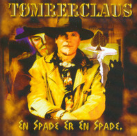 TOMRERCLAUS   -EN SPADE ER EN SPADE (1978 Classic Danish guitar psych) CD