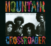 MOUNTAIN -Crossroader: An Anthology 1970-1974 - DBL CD