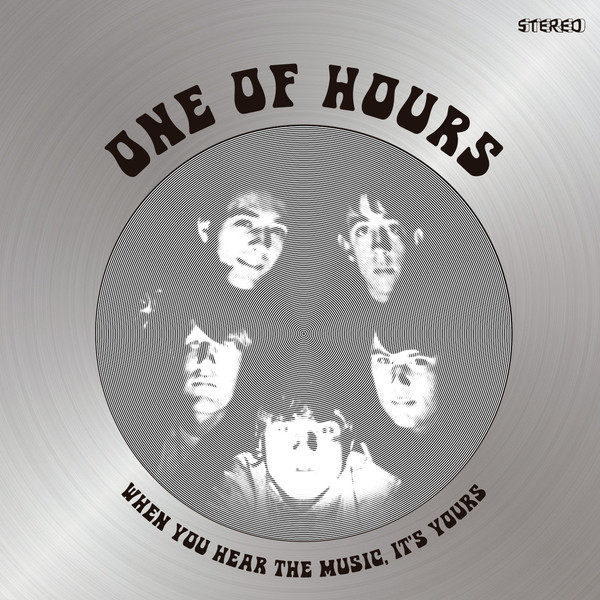 ONE OF HOURS -When You Hear The Music, It's Yours (late 60s US Pepperish  U S garage psych) LP