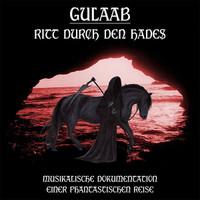 GULAAB   - RITT DURCH DEN HADES  (1979 Ultra-rare lost psych kraut-folk )CD