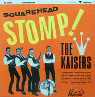 KAISERS- Squarehead Stomp (60s garage BEATLES/ZOMBIES style)CD
