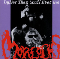 MORLOCKS   - Uglier Than You'll Ever Be-  LAST COPIES   CD