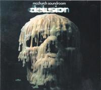 MCCHURCH SOUNDROOM  - Delusion(Rare 70s  Krautrock)  CD