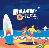 BEACH-O-RAMA  -VOL.3- Obscure 60s  R'n'B, surf, twist, rockabilly, jazz, pop, doo wop and of course good ole rock'n'roll-  CD&COMP LP