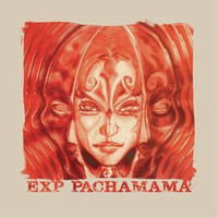 E.X.P.   - PACHAMAMA(HARD PSYCH BLUES with MC5 cover)  BLUE vinyl  LP