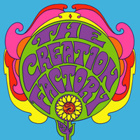 CREATION FACTORY - Swirling Sight (Glorious slice of sixties-style psych-pop )    45 RPM