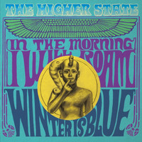 HIGHER STATE - In The Morning   (psych-folk spirit of '66 )  45 RPM