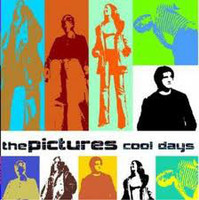 PICTURES  - COOL DAYS (power pop)  CD