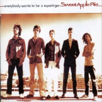 SWEET APPLE PIE  - EVERYBODY WANTS TO BE A SUPERTIGER(French power pop 1995)CD