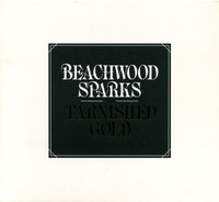 BEACHWOOD SPARKS   - Tarnished Gold  -CD