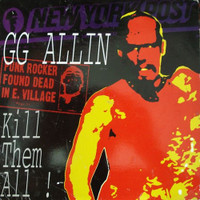 GG ALLIN   - Kill Em All 10'   RARE!   LP