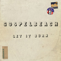 GOSPELBEACH  - Let It Burn - CLASSIC BLACK  VINYL