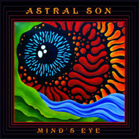 ASTRAL SON   - Mind's Eye (Cosmic Dutch neo-psych )   CD