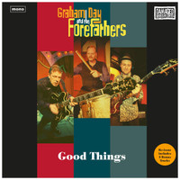 DAY,GRAHAM & THE FOREFATHERS  -GOOD THINGS (Medway garage-rock)  CD