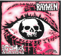 RAYMEN  -THE GOO GOO MUCK SESSIONS (legendary 84 recordings) CD