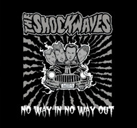 SHOCKWAVES  -NO WAY IN,NO WAY OUT (1987 garage trash)   CD
