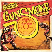 GUNSMOKE   - VOL  3 &4 ( oddball country weepers, moody rockabilly tunes and popcorn noir  from the 50s and 60s)  COMP CD