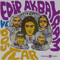 AKBAYRAM, EDIP -DOSTLAR  - SINGLES OVERVIEW 74-77 ( Turkish fuzz psych)  CD