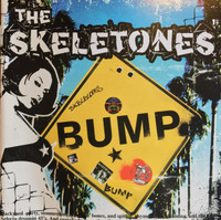 SKELETONES   -BUMP  (YELLOW VINYL)  LP