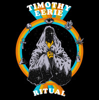 TIMOTHY EERIE   -Ritual (glimmering psychedelic pop )  CD