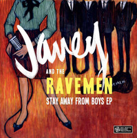 JANEY & THE RAVEMEN   -STAY AWAY FROM BOYS (1964 style)   SALE!CD