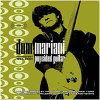 MARIANI, DOM   -POPSIDED GUITAR: ANTHOLOGY (Stems DM3 Someloves)DBL   CD