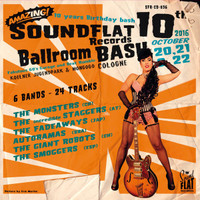 SOUNDFLAT BALLROOM BASH! VOL. 10  -VA( wild garage from annual festival)COMP CD