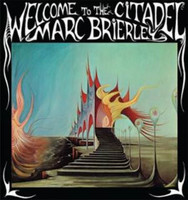 BRIERLY, MARC  -WELCOME TO THE CITADEL (1969 Cult underground psych +CD)  LP